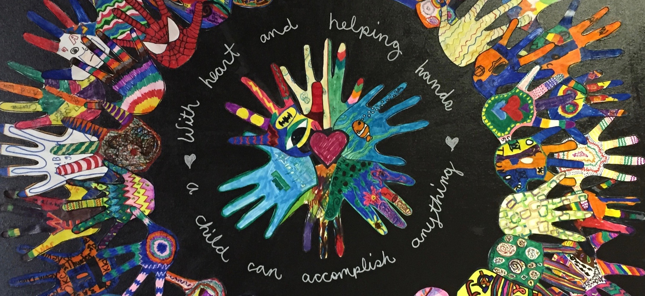 With heart and helping hands a child can accomplish anything art created by students