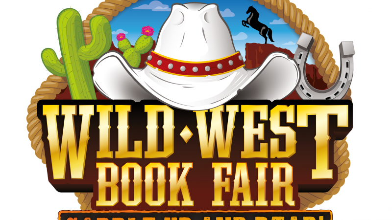 Wild West Book Fair : Saddle Up and Read